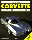 Illustrated Corvette Buyer's Guide (Motorbooks International Illustrated Buyer's Guide Series)