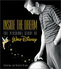 Inside the Dream: The Personal Story of Walt Disney