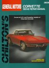 Chilton's Gm Corvette 1963-82 Repair Manual