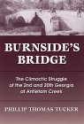 Title Burnside's Bridge : The Climactic Struggle of the 2nd and 20th Georgia at Antietam Creek