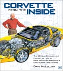 Corvette from the Inside: The Development History as told by Dave McLellan, Corvette's Chief Engineer 1975-1992