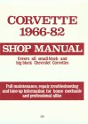 Corvette, 1966-82: Shop Manual