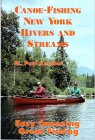 Canoe-Fishing New York Rivers And Streams: Easy Canoeing, Great Fishing