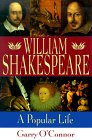 William Shakespeare: A Popular Life