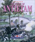 The Battle of Antietam (Triangle Histories-The Civil War)