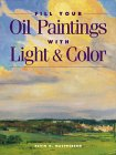 Fill Your Oil Paintings With Light & Color