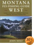 Montana Fly Fishing Guide: West of the Continental Divide