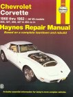 Chevrolet Corvette 1968 Thru 1982: All V8 Models (Haynes Automotive Repair Manual)