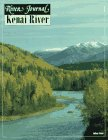 Kenai River (River Journal Series, No 5)
