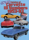Catalog of Corvette Id Numbers 1953-93 (Matching Number Series)