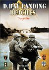 The D-Day Landing Beaches: The Guide