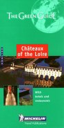 Michelin THE GREEN GUIDE Chateaux of the Loire