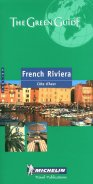 Michelin the Green Guide French Riviera (Michelin Green Guide : French Riviera. English Edition, 4th Ed)